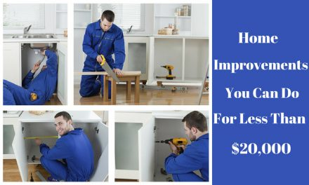 Home Improvements You Can Do For Less Than $20,000