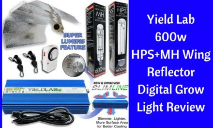 Yield Lab 600w HPS+MH Wing Reflector Digital Grow Light Review