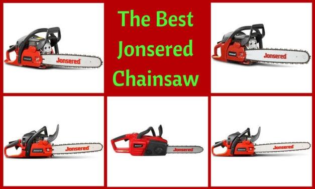 The Best Jonsered Chainsaw