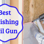 Best Finishing Nail Gun
