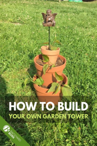 learn how to make a garden tower
