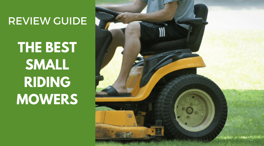 Best Small Riding Lawn Mowers 2020 Review And Buying Guide