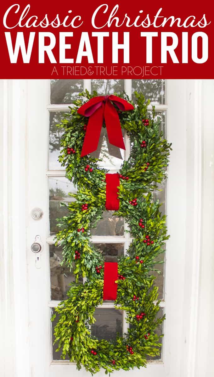 Classic Christmas Wreath Trio diy tutorial